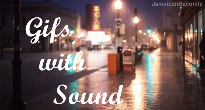 GIFs With Sound 2 GIFs_with_sound