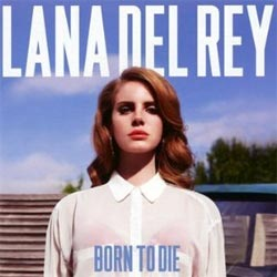 27. Born To Die (Lana Del Rey)