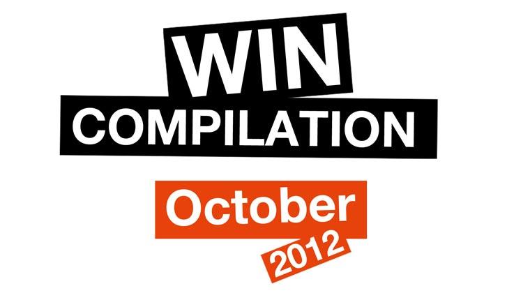WIN-Compilation Oktober 2012