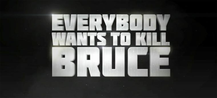 Everybody wants to kill Bruce Willis