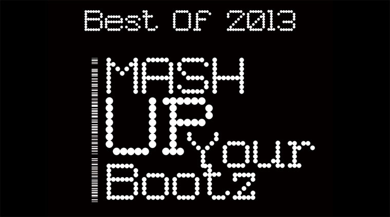 Mash-Up Your Bootz Party - Best Of 2013 MUYB_2013