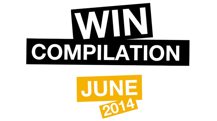 WIN Compilation - Juni 2014