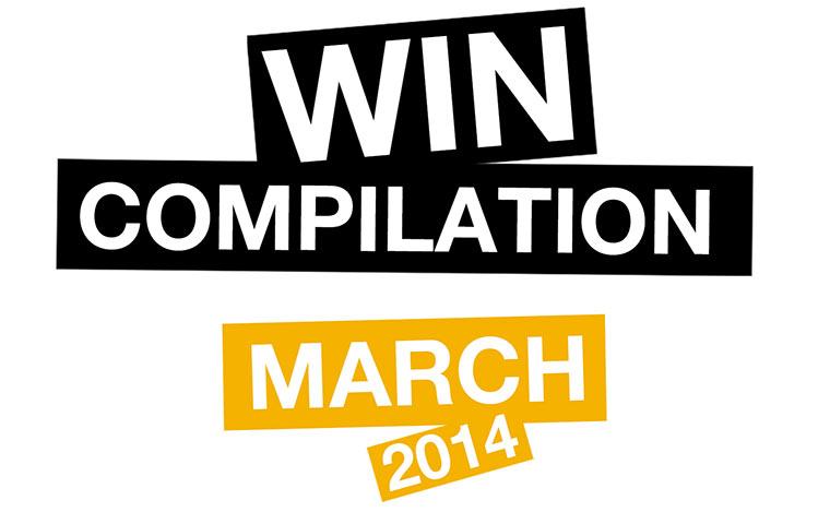 WIN Compilation - März 2014