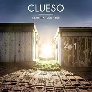 Review: Clueso - Stadtrandlichter