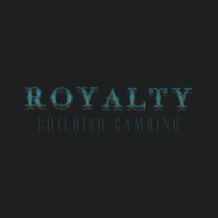 Childish Gambino - Royalty (Full Mixtape kostenlos)