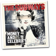 24. Money And Celebrity (The Subways)