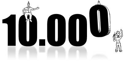 Feierei: 10.000 Besucher!!! 10000Besucher