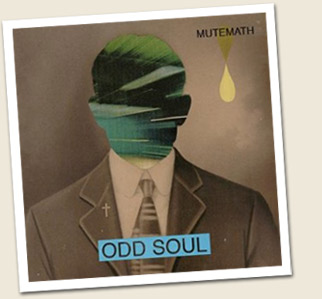 Review: Mutemath - Odd Soul mutemath_odd_soul_review