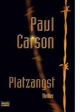 Paul Carson: Platzangst paul_carson_Platzangst