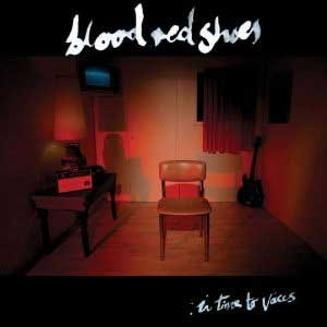 Review: Blood Red Shoes - In Time To Voices