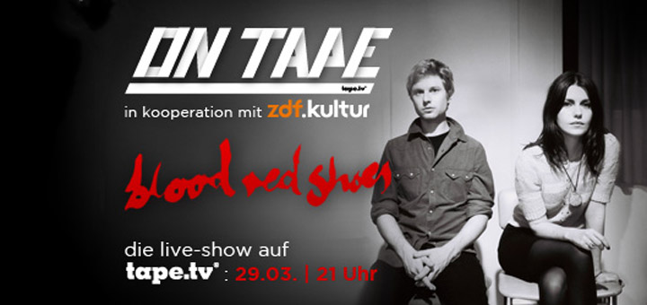 Gewinnt Tickets für die Blood Red Shoes! tape_tv_bloodredshoes_berlin
