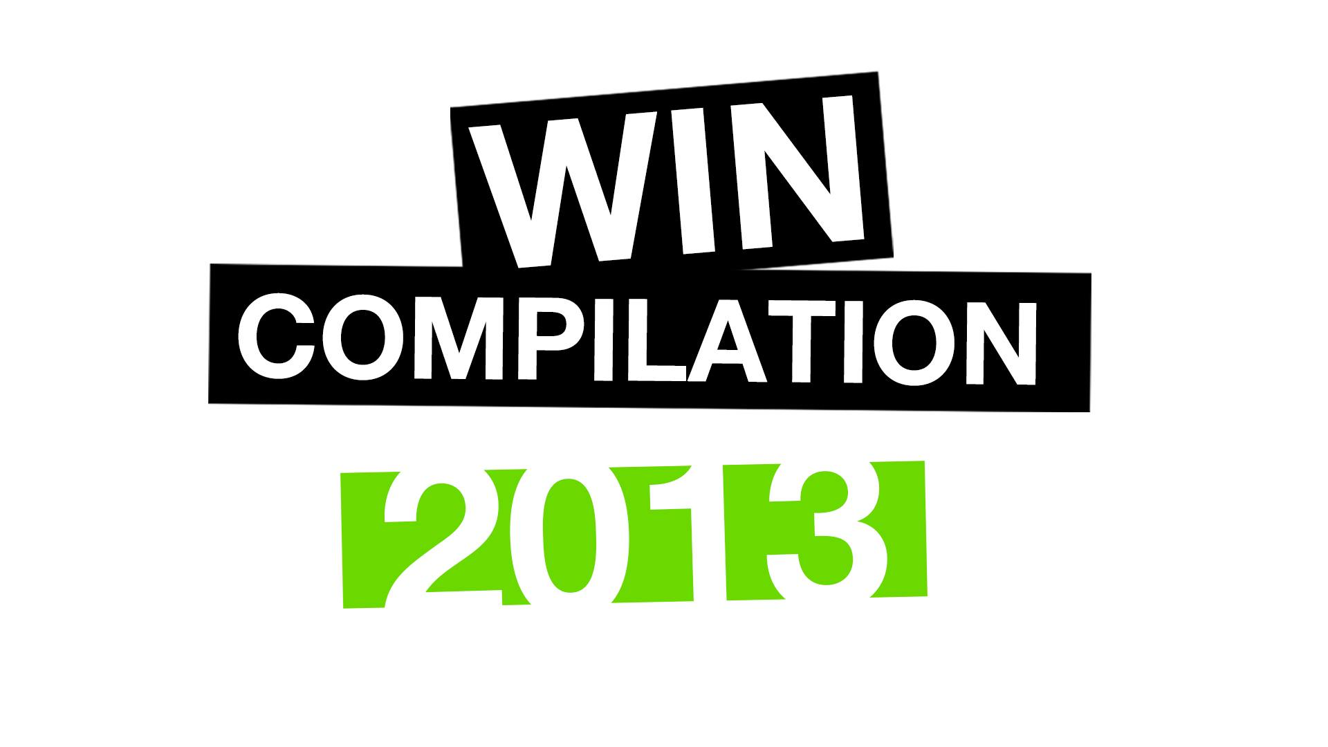 Win-Compilation – Best of 2013