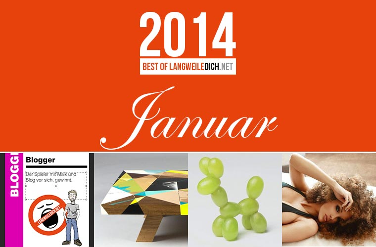 Best of LangweileDich.net 2014: Januar LwDn_Best-of-2014_Januar