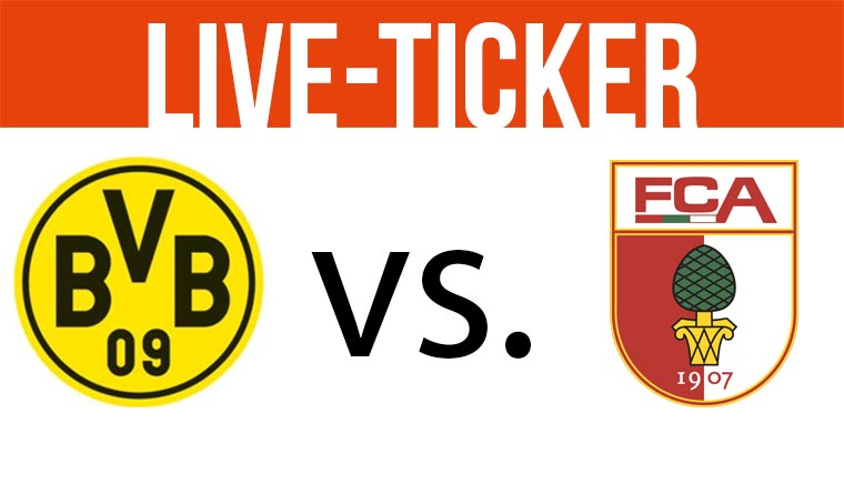 Live-Ticker: Borussia Dortmund - FC Augsburg TICKER_header