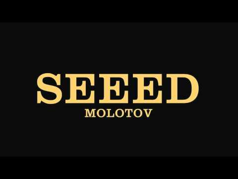 Seeed – Molotov
