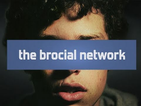 "Parodie: ""The Brocial Network"""