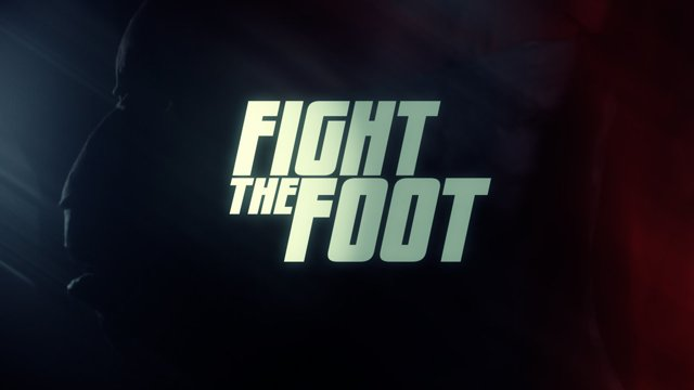 Kurzfilm: Fight The Foot