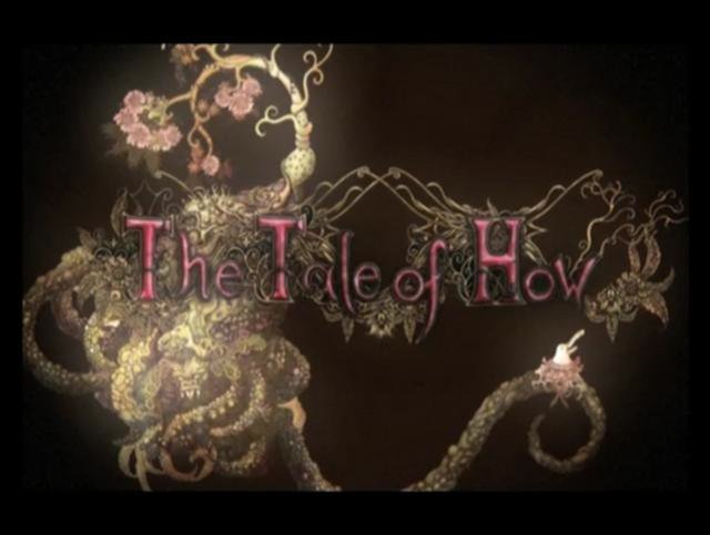 The Tale of How