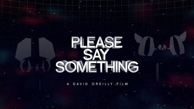 Short: Please Say Something