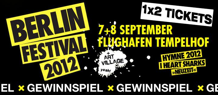 Tickets für das Berlin Festival 2012 gewinnen!