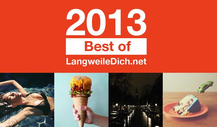 Best of LangweileDich.net 2013: Januar
