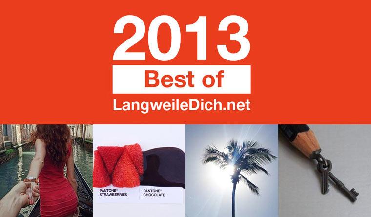 Best of LangweileDich.net 2013: März