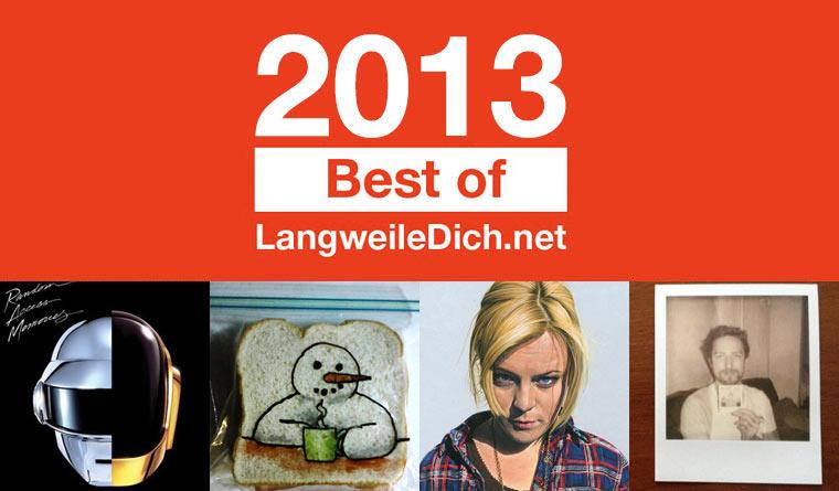 Best of LangweileDich.net 2013: Mai