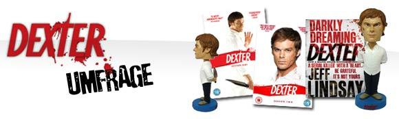 HILFE: Umfrage zu Dexter