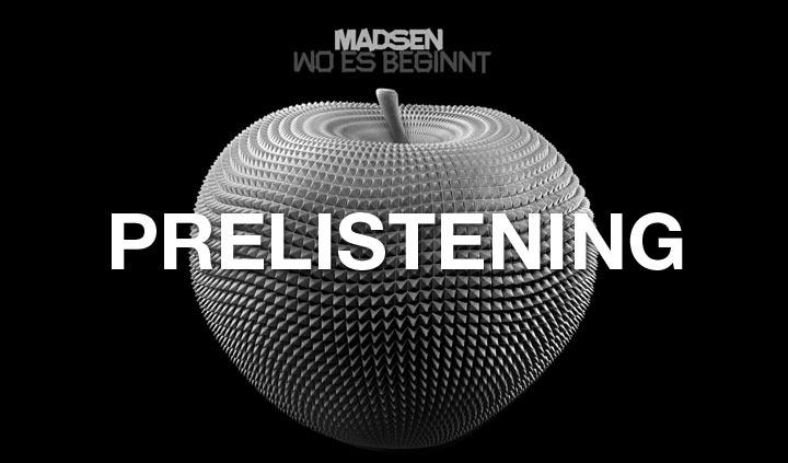 Prelistening: Madsen – Wo es beginnt