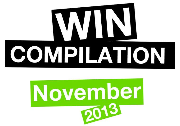 WIN Compilation – November 2013
