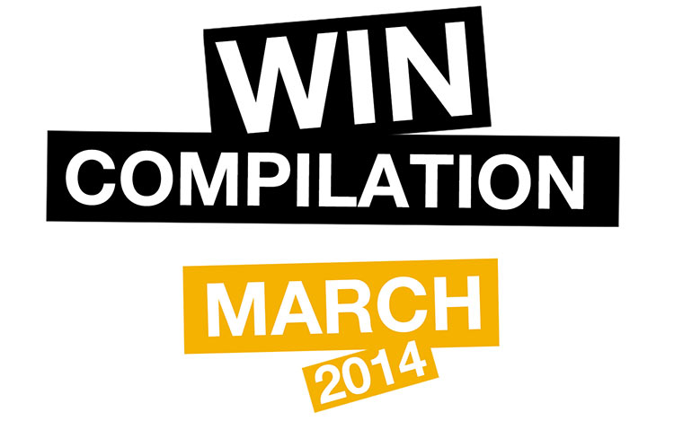 WIN Compilation – März 2014
