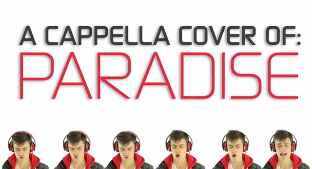 A Capella / Beatbox-Cover von Paradise (Coldplay)