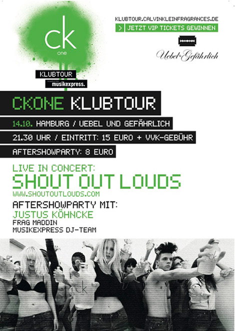 ckOne Klubtour: 14.10. in HH (mit den Shout Out Louds)