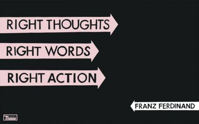 franzferdinand_right-thoughts-right-words-right-action