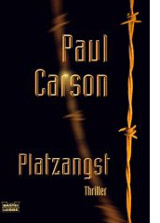 Paul Carson: Platzangst