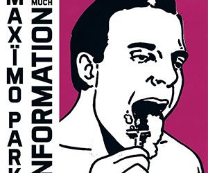 review_maximo-park_too-much-information