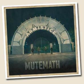 Review: Mutemath – Armistice