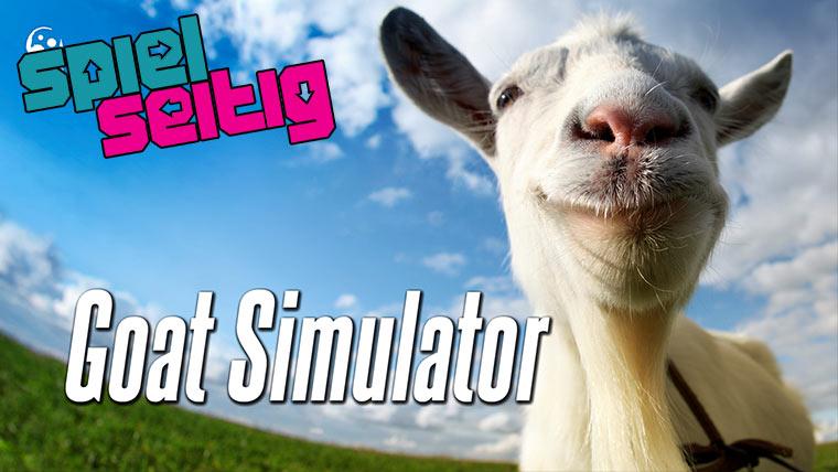 spielseitig – Goat Simulator