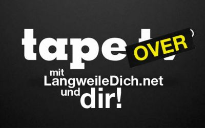 tapeover_langweiledichnet_plus_you