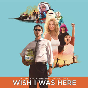 Review: Wish I Was Here OST