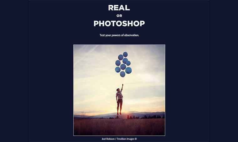Quiz: Real or Photoshop? real-or-photoshop