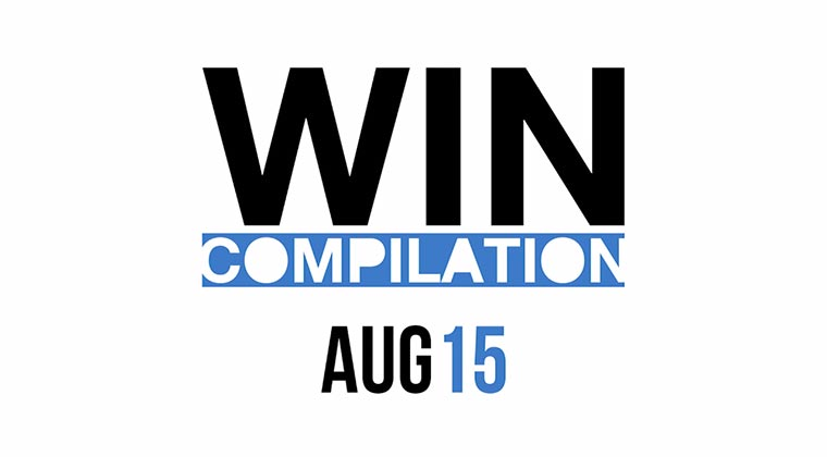 WIN Compilation August 2015