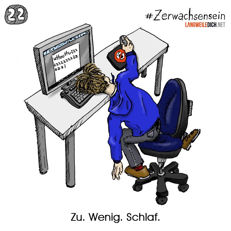 #Zerwachsensein 22: Schlaf Zerwachsensein_22