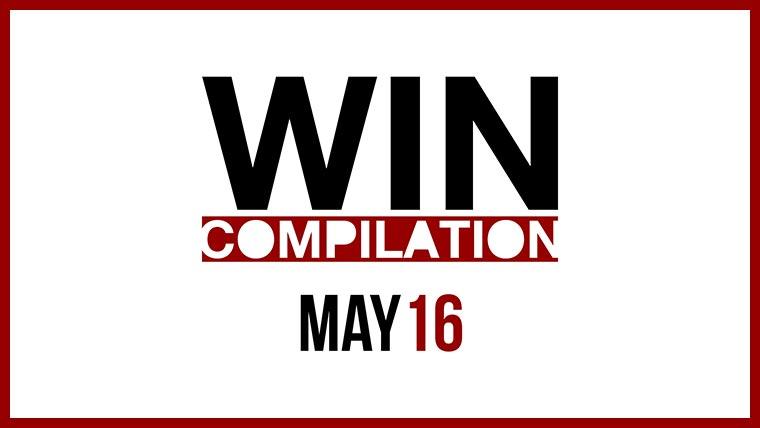 WIN Compilation Mai 2016 WIN-2016-05