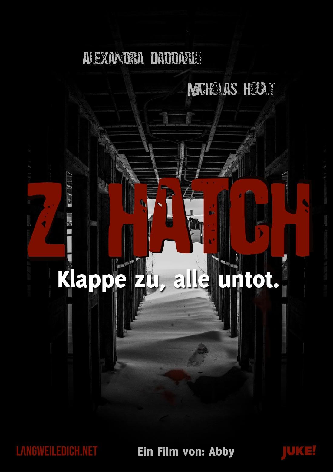 Ich habe Plakate für eure tollsten Filmideen gebastelt JUKE-Plakat-4_Z-Hatch
