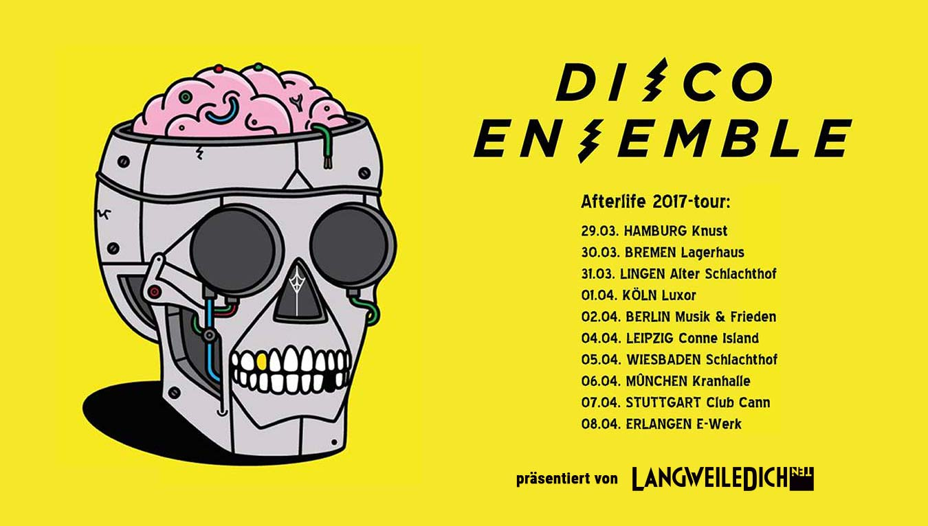 Deutschland-Tour von Disco Ensemble startet Disco-Ensemble-Afterlife-Tour-2017_03-1
