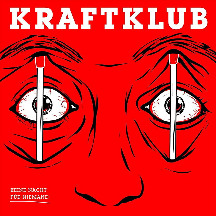 Kraftklub - Dein Lied kraftklub-keine-nacht-fuer-niemanden-cover