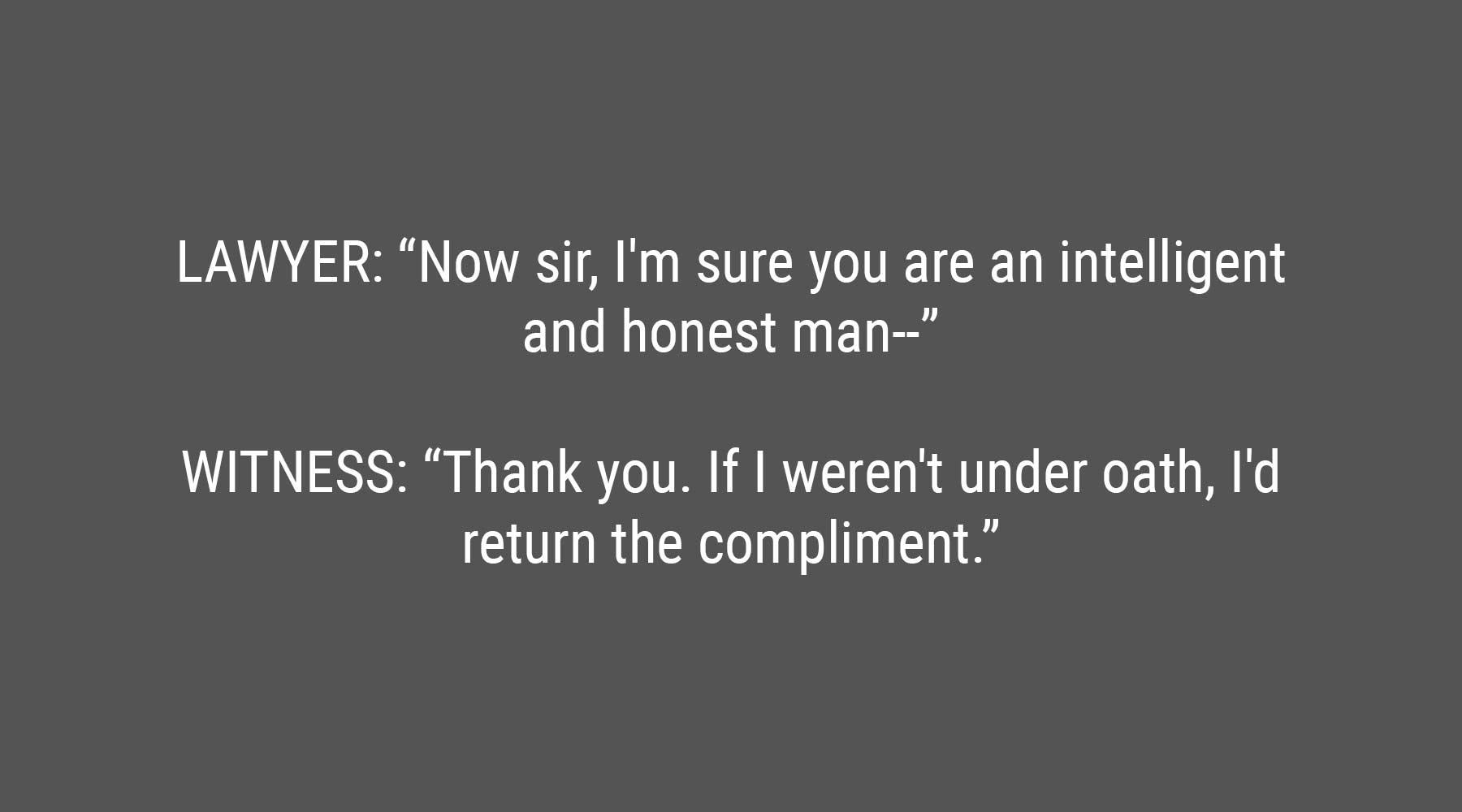 Die lustigsten Dialoge, die vor Gericht gesprochen wurden