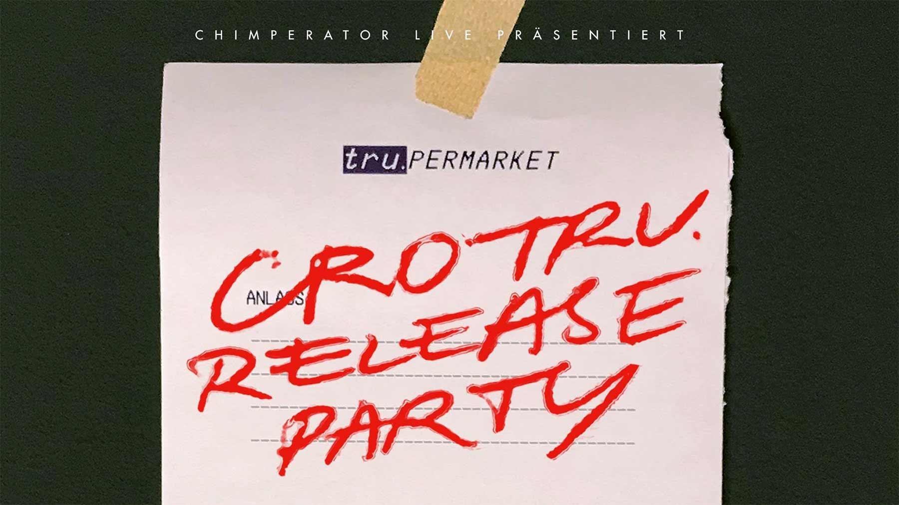 CRO feiert Release Party und ihr könnt dabei sein cro-tru-release-party