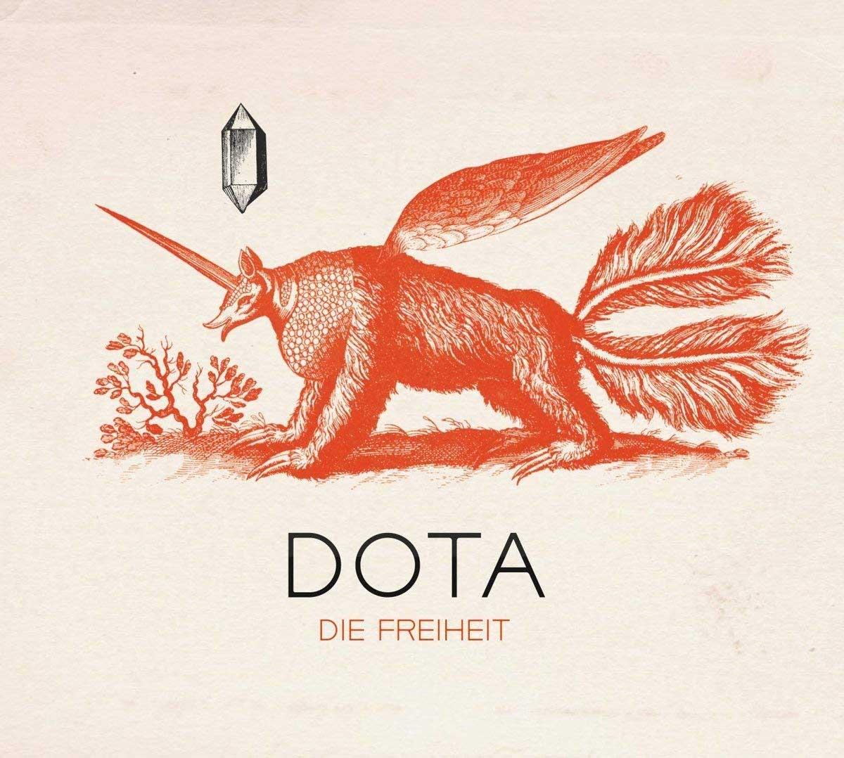 Exklusive Musikvideopremiere: DOTA - Bunt und hell DOTA-Die-Freiheit-albumcover